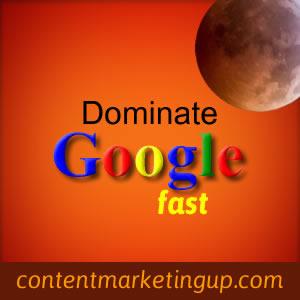 dominate-Google-Fast